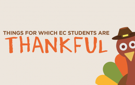 Things EC students are thankful for…