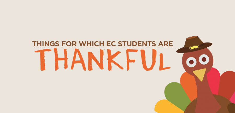 Things EC students are thankful for...