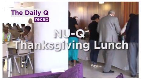 The Daily Q recap: Thanksgiving at NU-Q