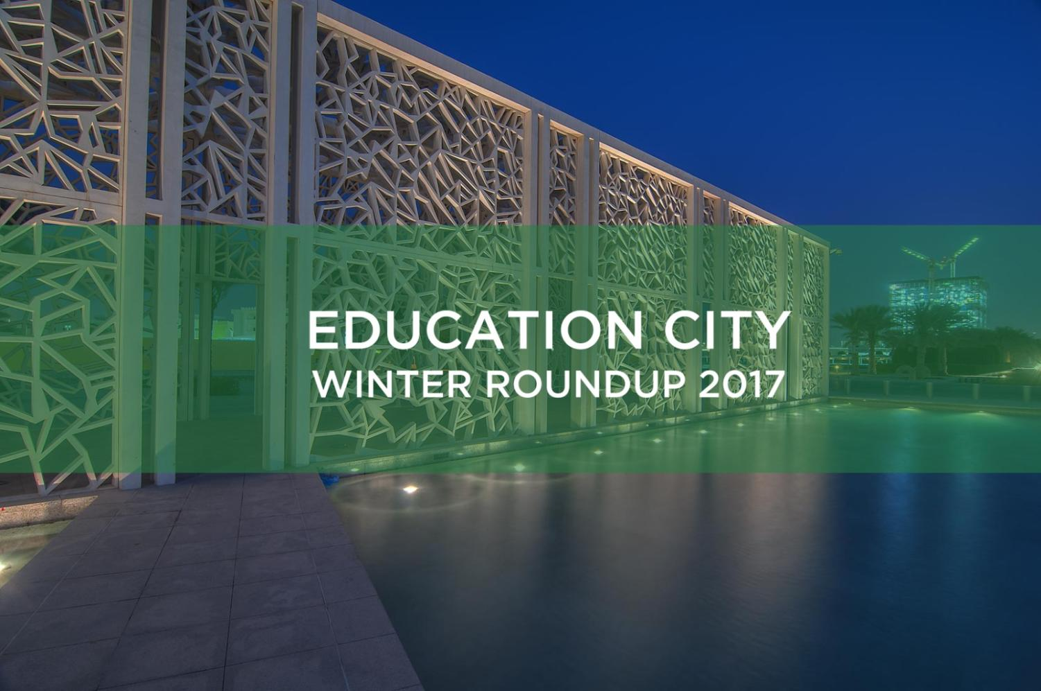 Education City winter roundup 2017 – The Daily Q
