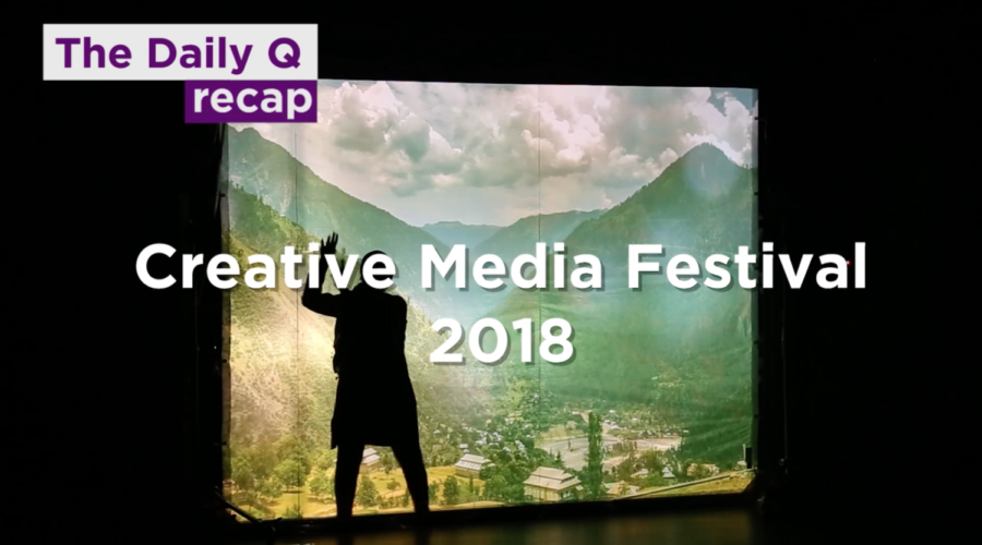 The Daily Q recap: Creative media festival
