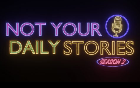 Not Your Daily Stories: Season Two, At A Glance