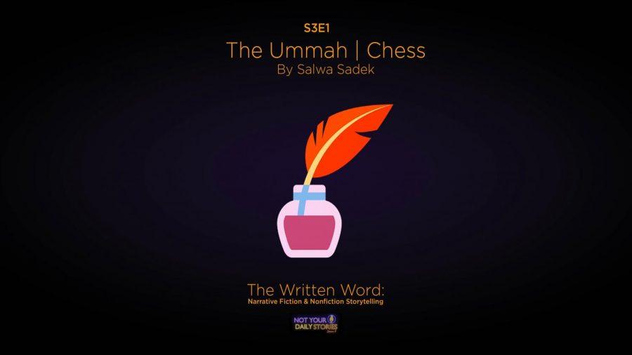 Season 3 Ep. 1- The Written Word: Narrative Fiction and Nonfiction Storytelling | Salwa Sadek